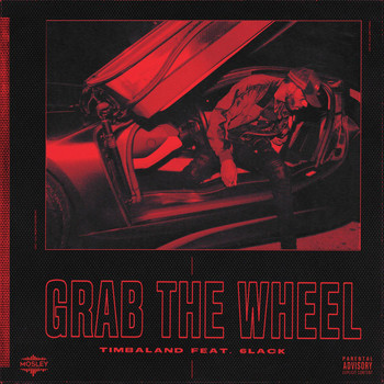 Timbaland - Grab The Wheel (Explicit)