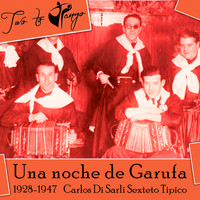 Various Artists - Una noche de Garufa (1928-1947)