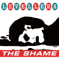 Levellers - The Shame