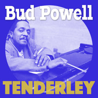 Bud Powell - Tenderley