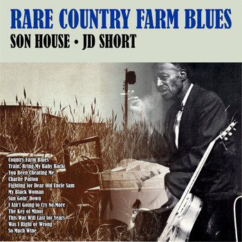 Son House - Rare Country Farm Blues