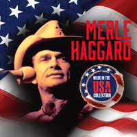 Merle Haggard - Made In The U.S.A. Collection