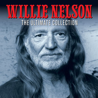 Willie Nelson - The Ultimate Collection