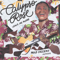 Calypso Rose / - Leave Me Alone (feat. Mano Chao) [Mad Decent Remixes]