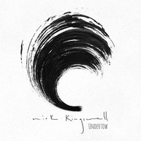 Nick Kingswell - Undertow