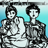 Teengirl Fantasy - Lost Tracks Vol. 1