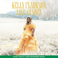 Kelly Clarkson - Love So Soft (Mark Knight & Ben Remember Remix)