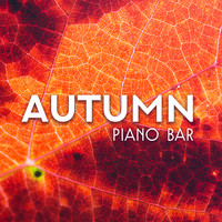 Coffee Shop Jazz - Autumn Piano Bar