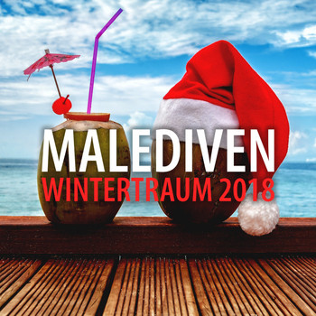 Various Artists - Malediven Wintertraum 2018
