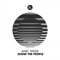 Marc Spieler - Show the People