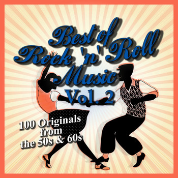 Various Artists - Best of Rock 'n' Roll Music: 100 Originals from the 50s & 60s, Vol. 2