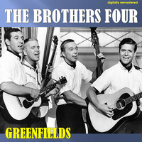 The Brothers Four - Greenfields (Digitally Remastered)