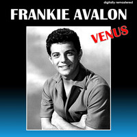 Frankie Avalon - Venus (Digitally Remastered)