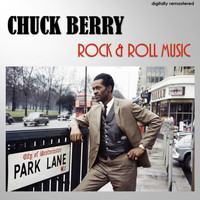 Chuck Berry - Rock and Roll Music (Digitally Remastered)