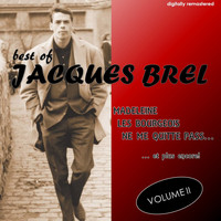Jacques Brel - Best Of, Vol. 2 (Digitally Remastered)