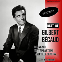 Gilbert Bécaud - Best Of, Vol. 1 (Digitally Remastered)
