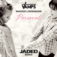 The Vamps - Personal (Jaded Remix)