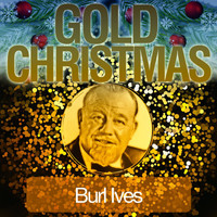 Burl Ives - Gold Christmas