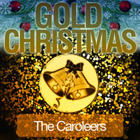 The Caroleers - Gold Christmas