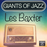 Les Baxter - Giants of Jazz