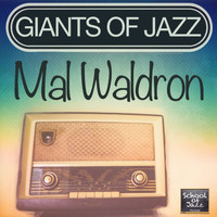 Mal Waldron - Giants of Jazz