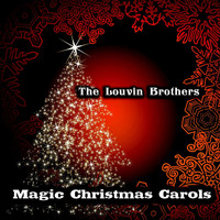 The Louvin Brothers - Magic Christmas Carols (Original Recordings)