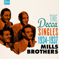 The Mills Brothers - The Decca Singles, Vol. 1: 1934-1937