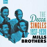 The Mills Brothers - The Decca Singles, Vol. 2: 1937-1939