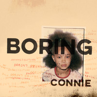 Connie Constance - Boring Connie (Explicit)