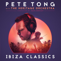 The Heritage Orchestra / Pete Tong / Jules Buckley - Pete Tong Ibiza Classics