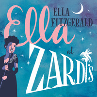 Ella Fitzgerald - Ella At Zardi's (Live At Zardi's/1956)