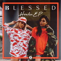 blessed - Howlin - EP (Explicit)
