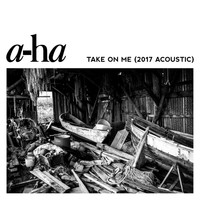 A-Ha - Take On Me (2017 Acoustic)