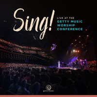Keith & Kristyn Getty - Sing! Live At The Getty Music Worship Conference