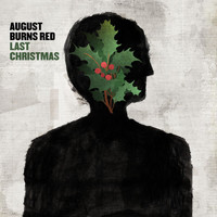 August Burns Red - Last Christmas