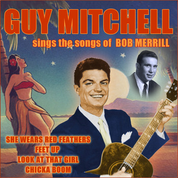 Guy Mitchell - Sings the Songs of Bob Merrill