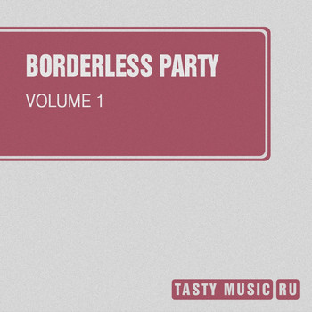 Various Artists - Borderless Party, Vol. 1