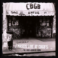Dinosaur Jr. - J Mascis Live at CBGB's: The First Acoustic Show