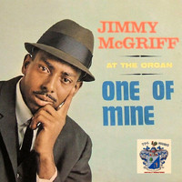 Jimmy McGriff - One of Mine