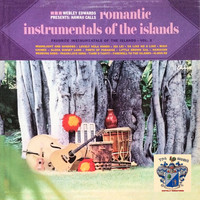 Webley Edwards - Romantic Instruments of the Islands