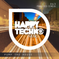 Francesco Dinoia - Pump the House