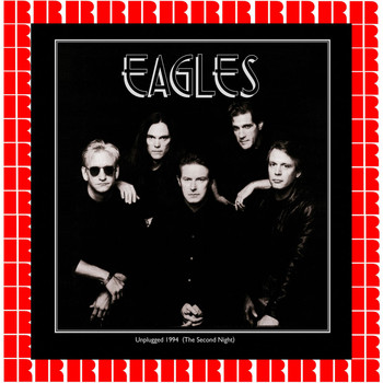 Eagles - Unplugged 1994 - The Second Night