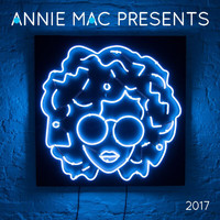Annie Mac - Annie Mac Presents 2017 (Explicit)