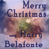 Harry Belafonte - Merry Christmas with Harry Belafonte
