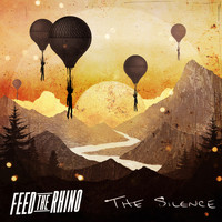 Feed The Rhino - The Silence (Explicit)