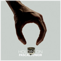 Pascal Junior - Holdin' On