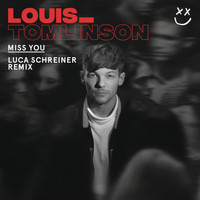 Louis Tomlinson - Miss You (Luca Schreiner Remix)