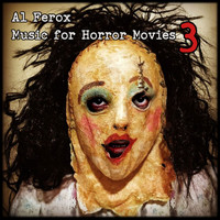 Al Ferox - Music for Horror Movies 3