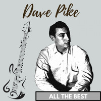 Dave Pike - All the Best
