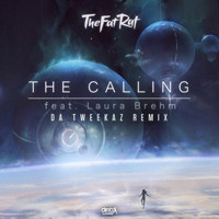 TheFatRat and Da Tweekaz featuring Laura Brehm - The Calling (Da Tweekaz Remix)